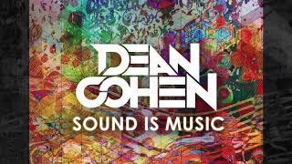 Dean Cohen - Sound Is Music