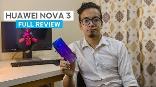 Huawei Nova 3 Review: Pretty close to a home run!