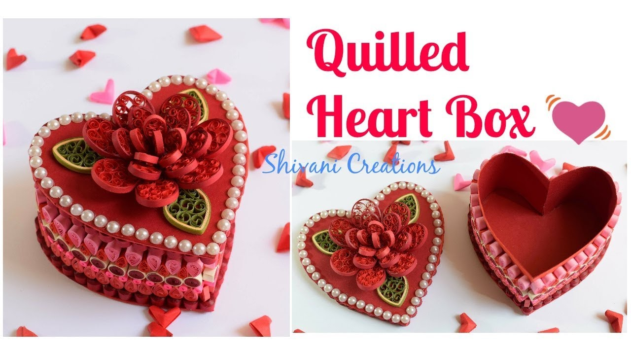 Quilled Heart Box Diy Valentine S Day Gift Youtube
