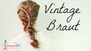 Vintage Brautfrisur | Vintage Hochzeit | Flechtfrisur | braut.TV