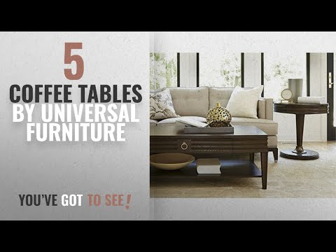 Top 10 Universal Furniture Coffee Tables [2018]: Universal Furniture California Cocktail Table in