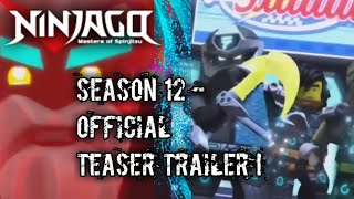 NINJAGO SEASON 12 -OFFICIAL TEASER TRAILER !