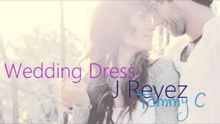 Wedding Dress - Tommy C & J Reyez