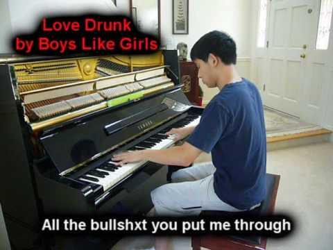 Love Drunk - Boys Like Girls (Piano)