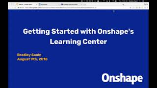 Getting Started with Onshape's Learning Center | Webinar (August 9th, 2018)