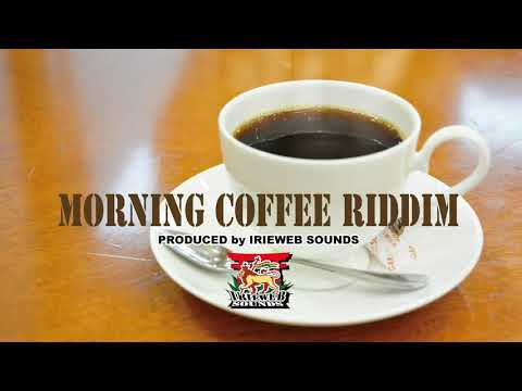 Morning Coffee Riddim - Instrumental