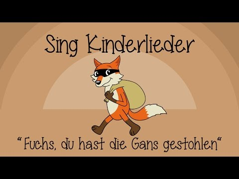 Fuchs, du hast die Gans gestohlen  Kinderlieder zum Mitsingen  Sing Kinderlieder