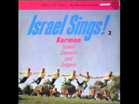 Israel Sings 2 ~ Dodi li - My beloved is mine