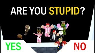Roblox você é esperto? | Você é estúpido?