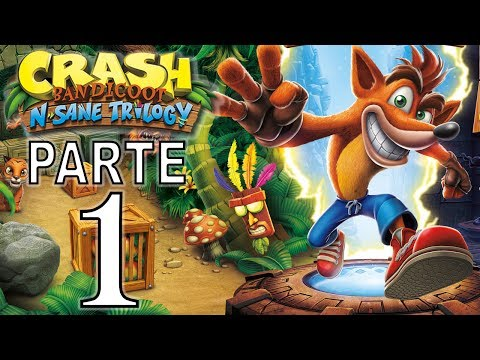 Crash Bandicoot N. Sane Trilogy | Gameplay En Español | Parte 1 - No Comentado (PS4 Pro)
