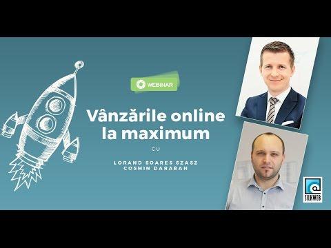 Du-ti vanzarile online la maximum - webinar cu Lorand Soares Szasz