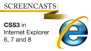 CSS3 in Internet Explorer 6, 7 and 8
