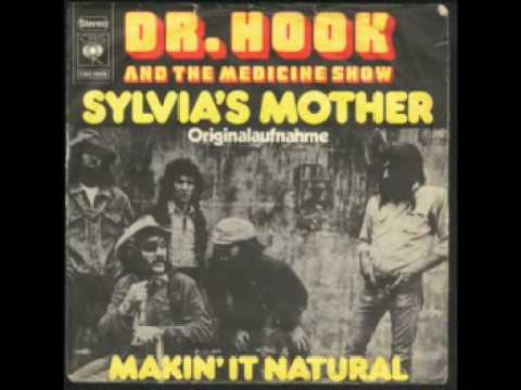 Sylvia's Mother - Dr. Hook & The Medicine Show