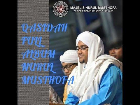 QASIDAH TERBARU MAJLIS NURUL MUSTHOFA FULL ALBUM