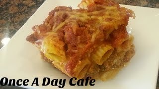 Baked Ziti Mostaccioli Video Recipe - Once A Day Cafe