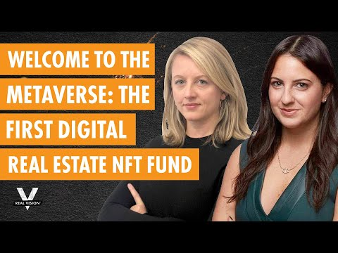 Welcome to the Metaverse: The First Digital Real Estate NFT Fund (w/Janine Yorio and Haley Draznin)