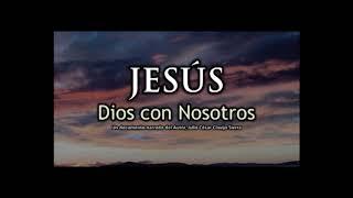 El Hijo Jesús No es Solamente un Hombre, Sino Dios Padre Manifestado en la Condición de un Hombre