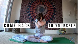 Come Back to Yourself - Yoga With Alysa