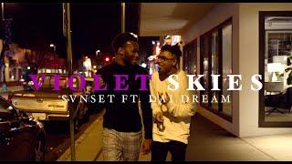 SVNSET - Violet Skies ft. Dai Dream (Dir. NHP Studio)