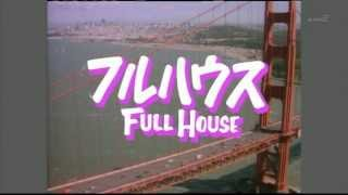 FULL HOUSE Opening in Japan