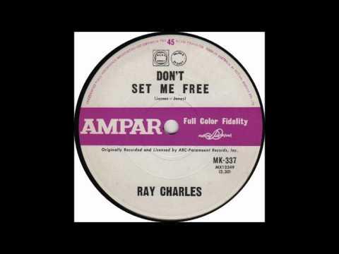 Ray Charles - Don't Set Me Free