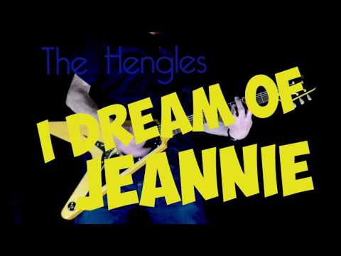 The Hengles - (I Dream Of ) Jeannie (Official Video)