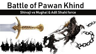 Battle of Pawan Khind, Shivaji vs Mughal & Adil Shahi forces, Battle Series 26