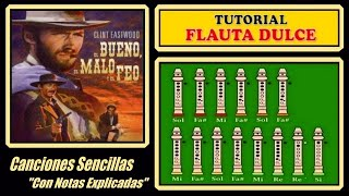 """El Bueno, el Malo y el Feo en Flauta """"Con Notas Explicadas"""""""