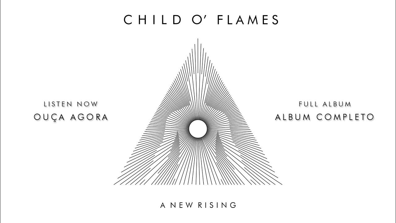 Child o' Flames disponibiliza álbum A New Rising no YouTube