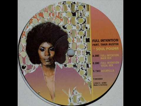 Full Intention - Soul Power (Main Mix)