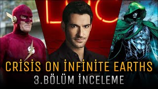 Crisis on İnfinite Earths 3.Bölüm (The Flash 06x09) İnceleme
