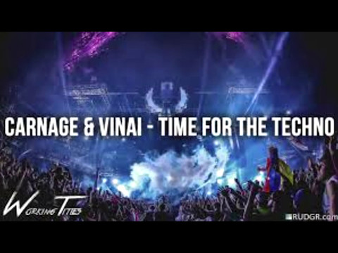 Carnage & Vinai- Time For The Techno (Official Track)