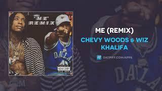 Chevy Woods Wiz Khalifa Me Remix AUDIO.mp3