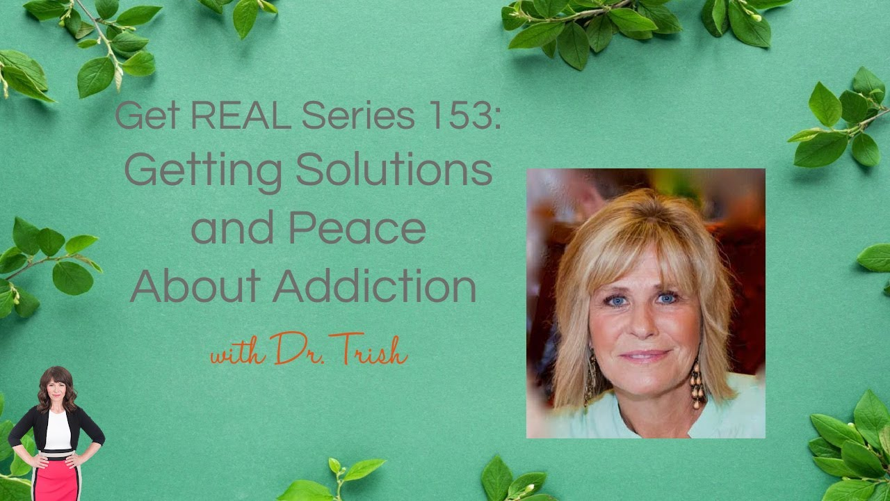 Getting Solutions and Peace About Addiction