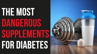 THE 3 MOST DANGEROUS SUPPLEMENTS DIABETICS NEED TO AVOID | Phil Graham