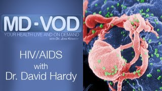 HIV/AIDS with Dr. David Hardy : MD-VOD