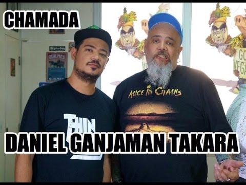 CHAMADA DANIEL GANJAMAN