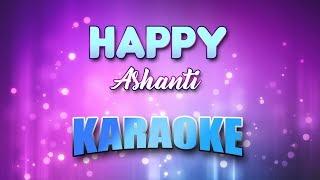 Ashanti - Happy (Karaoke & Lyrics)