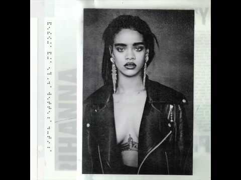 B**** Better Have My Money - Rihanna (Clean)