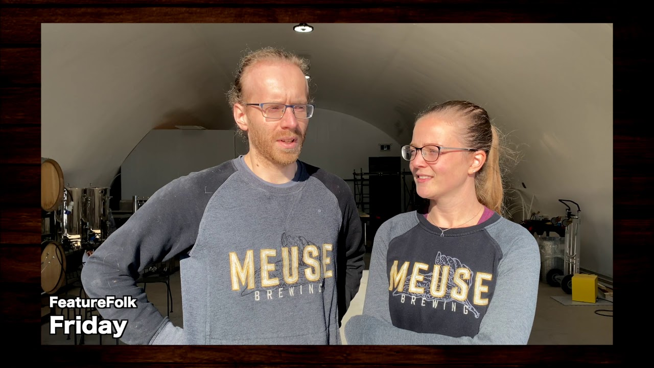 Feature Folk Friday MEUSE BREWING