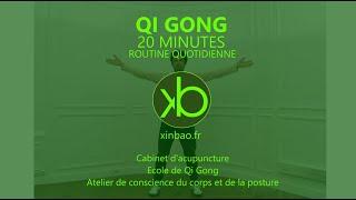 Qi Gong 20 minutes - Routine Quotidienne du Confiné