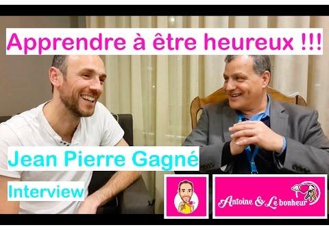 Pourquoi un Coach de vie pour m'aider ? Interview Jean Pierre Gagné apprendre à être heureux !!!