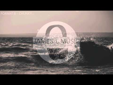 Format:B - Chunky [Official Audio]