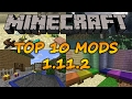 Top 10 Minecraft Mods (1.11.2) - 2017