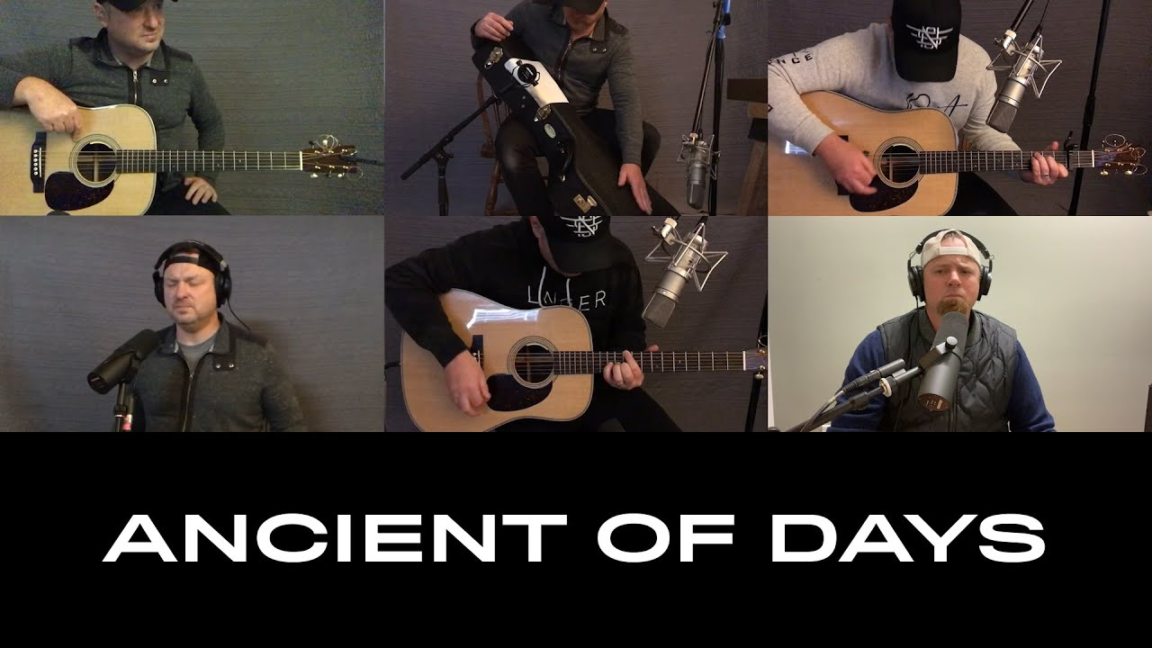 Ancient of Days | Songs from Home