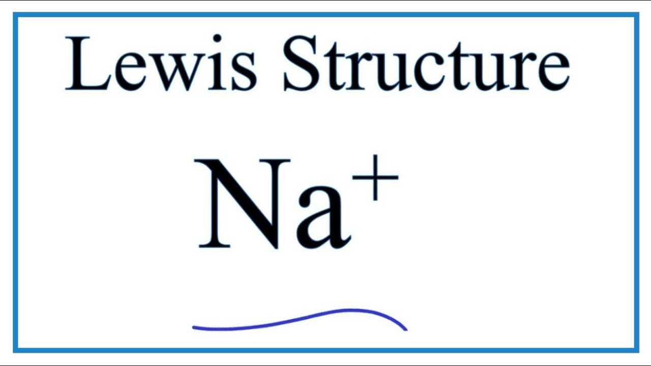 how to make an electron dot diagram wiring for motor starter 3 phase sodium data draw the lewis structure na ion youtube