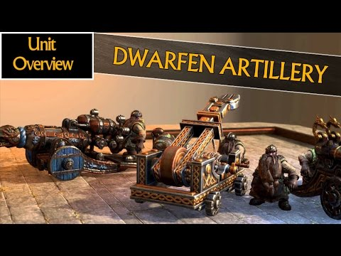 DWARFEN ARTILLERY - Unit Overview - Total War: Warhammer (Bolt Thrower, Grudge Thrower & Cannon)