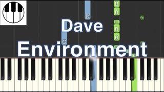 Environment - Dave (Piano Tutorial)