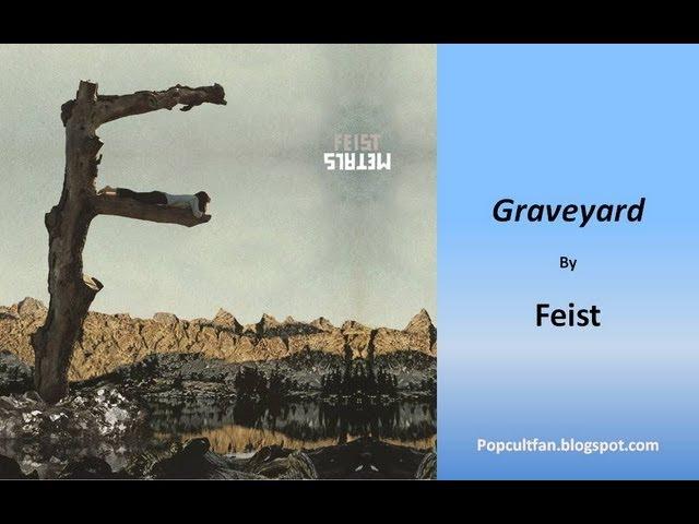 feist-graveyard-lyrics-mrpopcultfan