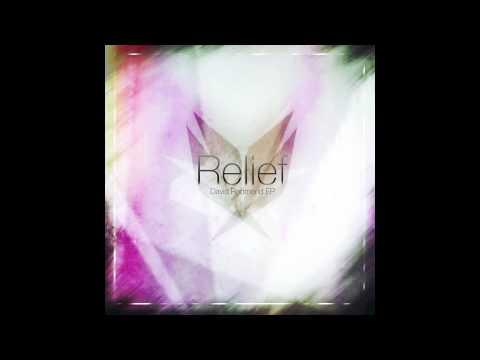 David Redmond - Relief EP - Full Stream